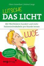 Lutsche das Licht (ebook)