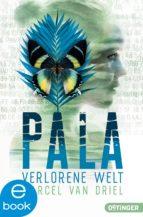 Pala. Verlorene Welt (ebook)