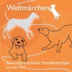 Besonders schöne Hundemärchen aus aller Welt. (ebook)