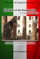 The War of the Roman Cats - Language Course Italian Level A1 (ebook)