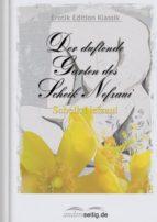 Der duftende Garten des Scheik Nefzaui (ebook)