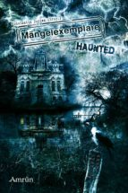 Mängelexemplare 3: Haunted (ebook)