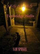 LES ANGES DE TUNBRIDGE WELLS