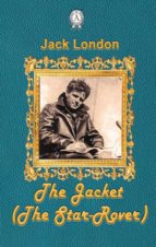 The Jacket  (The Star-Rover) (ebook)