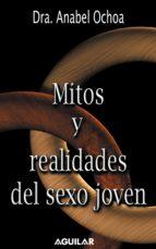 Mitos y realidades del sexo joven (ebook)