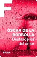 Desfiladeros del amor (ebook)