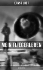 Mein Fliegerleben (Vollständige Autobiographie) (ebook)