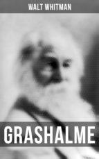 GRASHALME (VOLLSTÄNDIGE DEUTSCHE AUSGABE)