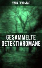 Gesammelte Detektivromane (ebook)