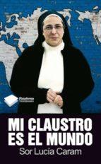 Mi claustro es el mundo (ebook)