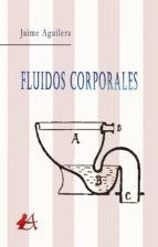 Fluidos corporales (ebook)