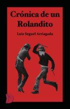 Crónica de un Rolandito (ebook)