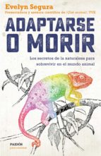 ADAPTARSE O MORIR