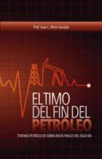 EL TIMO DEL FIN DEL PETRÓLEO   -   Tenemos petróleo de sobra hasta el final del siglo XXI
