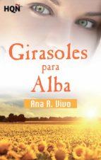 Girasoles para Alba (Finalista III Premio Digital) (ebook)