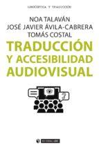 Traducción y accesibilidad audiovisual (ebook)