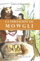 La iniciación de Mowgli (ebook)