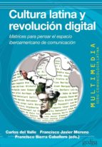Cultura latina y revolución digital (ebook)