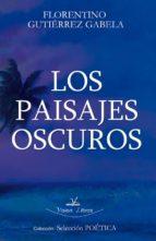 LOS PAISAJES OSCUROS