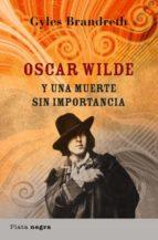 Oscar Wilde y una muerte sin importancia (ebook)