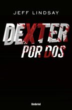 Dexter por dos (ebook)