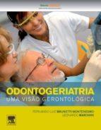 Odontogeriatria - Uma Visão Gerontológica (ebook)