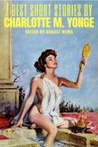7 best short stories by Charlotte M. Yonge (ebook)