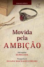 Movida pela ambição (ebook)