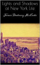 Lights and Shadows of New York Life (ebook)