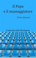 Il Papa e il massaggiatore (ebook)