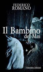 Il Bambino Del Mai (ebook)