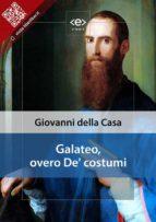 Galateo, overo De' costumi (ebook)
