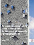 La piedra como nueva materia.