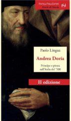 Andrea Doria. Principe e pirata nell'Italia del '500 (ebook)