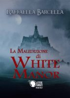 La maledizione di White Manor (ebook)