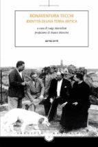 Bonaventura Tecchi - Identità di una terra antica (ebook)