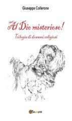 Al Dio misterioso! (ebook)