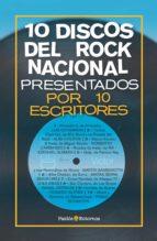 10 discos del rock nacional presentados por 10 escritores