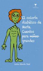 El colorín diabetico de marte (ebook)