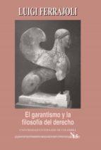 El Garantismo y la filosofía del derecho (ebook)