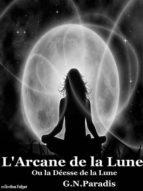 L'ARCANE DE LA LUNE