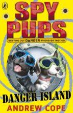Spy Pups Danger Island (ebook)