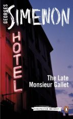 The Late Monsieur Gallet (ebook)