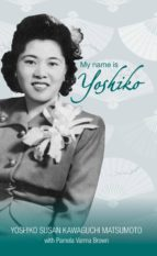 My name is Yoshiko (ebook)