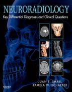Neuroradiology: Key Differential Diagnoses and Clinical Questions E-Book (ebook)