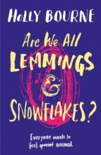 Are We All Lemmings and Snowflakes? (ebook)