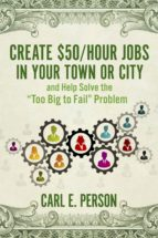 Create $50/Hour Jobs in Your Town or City (ebook)