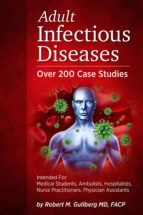 Adult Infectious Diseases    Over 200 Case Studies (ebook)