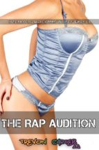 The Rap Audition (Interracial Gangbang Erotica) (ebook)