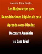 Los Mejores Tips Para Remodelaciones Rápidas De Casa